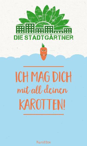 "Saatgruß ""Ich mag Karotten"" - Saatgut Karotten - Die Stadtgärtner 4"